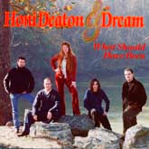 HONI DEATON & DREAM 'What Should Have Been' CMG-0121-CD