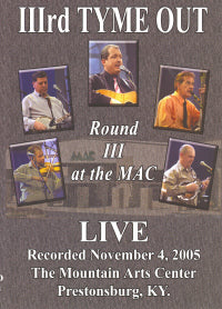 IIIRD TYME OUT 'Round III at the Mac - LIVE DVD' CMG-0152-DVD