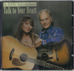 EDDIE ADCOCK BAND 'Talk to Your Heart' CMH-6272-CD