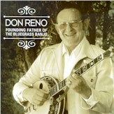 DON RENO 'Founding Father Of The Bluegrass Banjo' CMH-8628-CD