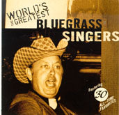 VARIOUS 'The World's Greatest Bluegrass Singers'
