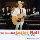 LESTER FLATT 'The Essential Lester Flatt And The Nashville Grass'