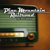 PINE MOUNTAIN RAILROAD 'The Old Radio' CMH-8732-CD