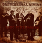 DAVID PARMLEY & CONTINENTAL DIVIDE 'Long Time Coming' CMH-8861-CD