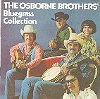 OSBORNE BROTHERS 'Bluegrass Collection' CMH-9011-CD