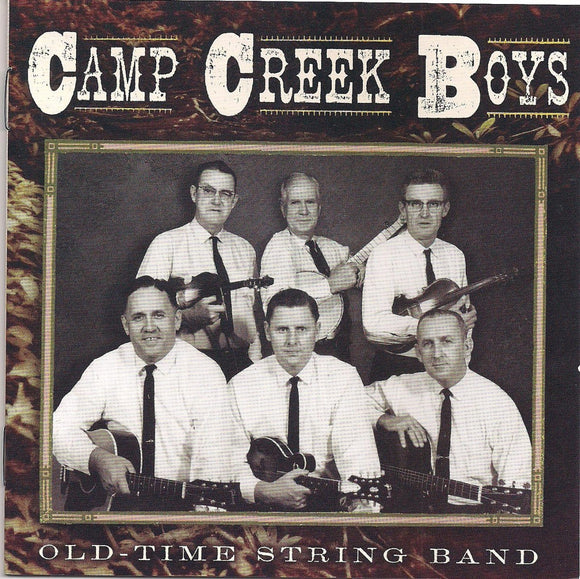 CAMP CREEK BOYS 'Old Time String Band'