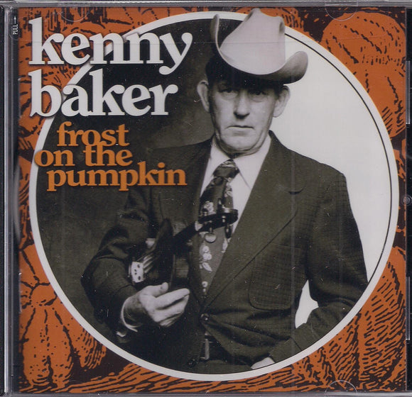 KENNY BAKER 'Frost on the Pumpkin'
