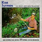 KIRK SUTPHIN 'Old Roots, New Branches' CO-2711-CD