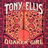 TONY ELLIS 'Quaker Girl'