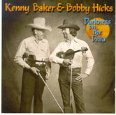 KENNY BAKER & BOBBY HICKS 'Darkness On The Delta' CO-2733-CD