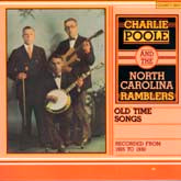 CHARLIE POOLE & THE NORTH CAROLINA RAMBLERS 'Old-Time Songs' CO-3501-CD