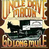 UNCLE DAVE MACON 'Go Long Mule' CO-3505-CD