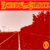 VARIOUS 'Echoes of the Ozarks, Vol. 2' CO-3507-CD