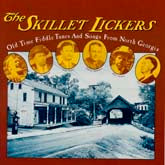 SKILLET LICKERS 'Old Time Fiddle Tunes and Songs From North Georgia' CO-3509-CD