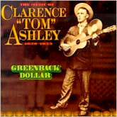 CLARENCE ASHLEY 'Greenback Dollar: 1929-1933' CO-3520-CD