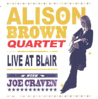 ALISON BROWN QUARTET 'Live At Blair'   COMP-4519-DVD
