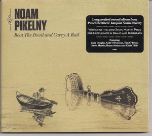 NOAM PIKELNY 'Beat the Devil and Carry A Rail' COMP-4565-CD