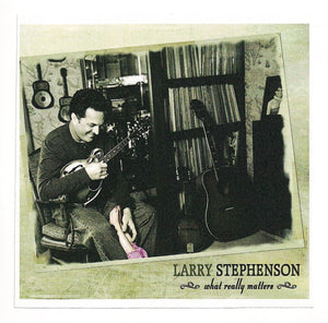 LARRY STEPHENSON 'What Really Matters' COMP-4581-CD