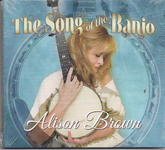 ALISON BROWN 'The Song of the Banjo'      COMP-4658-CD