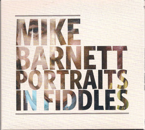 MIKE BARNETT 'Portraits In Fiddles' COMP-4695-CD