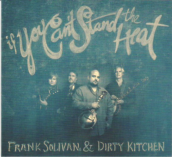FRANK SOLIVAN & DIRTY KITCHEN 'If You Can't Stand the Heat'    COMP-4720-CD