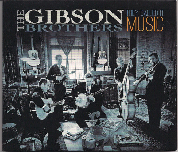 GIBSON BROTHERS 'They Called It Music' COMP-4599-CD