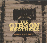 GIBSON BROTHERS 'Ring The Bell' COMP-4506-CD