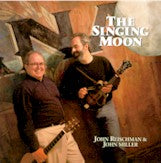 JOHN REISCHMAN & JOHN MILLER 'The Singing Moon' CORVUS-004-CD