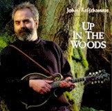 JOHN REISCHMAN 'Up In The Woods' CORVUS-006-CD
