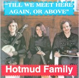 HOTMUD FAMILY 'Till We Meet Here Again, or Above' CR-1061-CD