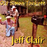 JEFF CLAIR 'Old Simon Tackett' CR-1129-CD