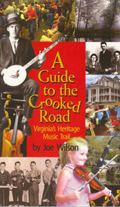 'A Guide To The Crooked Road: Virginia's Heritage Music Trail' by Joe Wilson  BOOK:CROOKED_ROAD