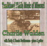 CHARLIE WALDEN 'Traditional Fiddle Music Of Missouri' CWM-002-CD