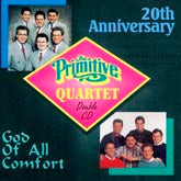 PRIMITIVE QUARTET '20th Anniversary/God Of All Comfort' MHR-1992-CD