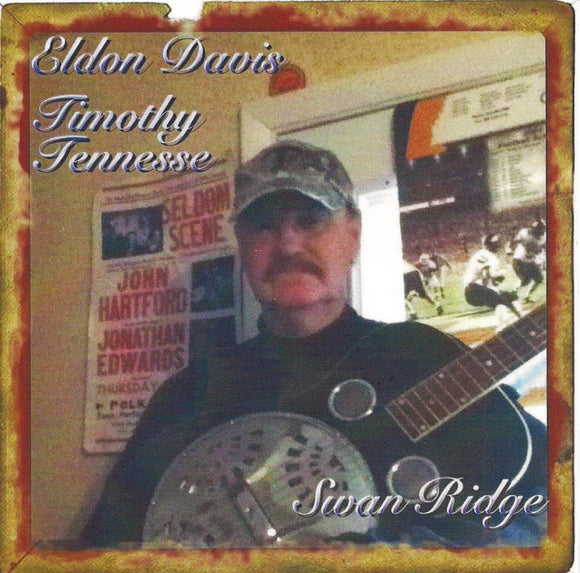ELDON DAVIS 'Timothy Tennessee - Swan Ridge' DAVIS-2014-CD