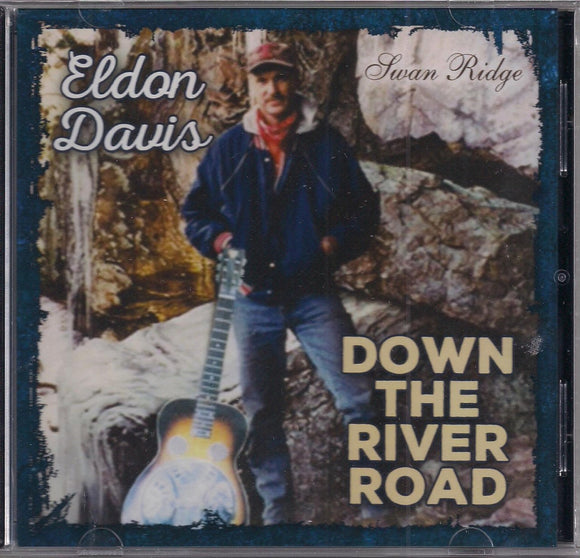 ELDON DAVIS 'Down the River Road' DAVIS-2015-CD