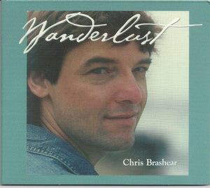 CHRIS BRASHEAR 'Wanderlust' DB-2010-CD