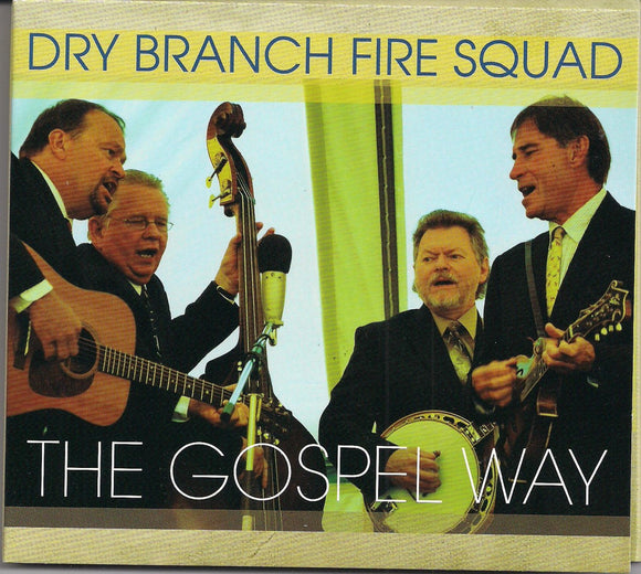 DRY BRANCH FIRE SQUAD 'The Gospel Way' DBFS-4736-CD
