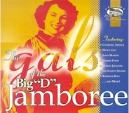 "VARIOUS 'The Gals Of The Big ""D"" Jamboree' DCD-70101-CD"