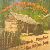 BOB FLESHER 'Pickin' The The Blue Ridge' DH-406-CD