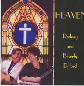 RODNEY AND BEVERLY DILLARD 'Heaven' DILLARD-2006-CD