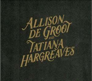 ALLISON DE GROOT AND TATIANA HARGREAVES  DIRT-0092-CD