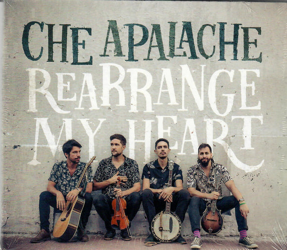 CHE APALACHE 'Rearrange My Heart'  DIRT-0094-CD
