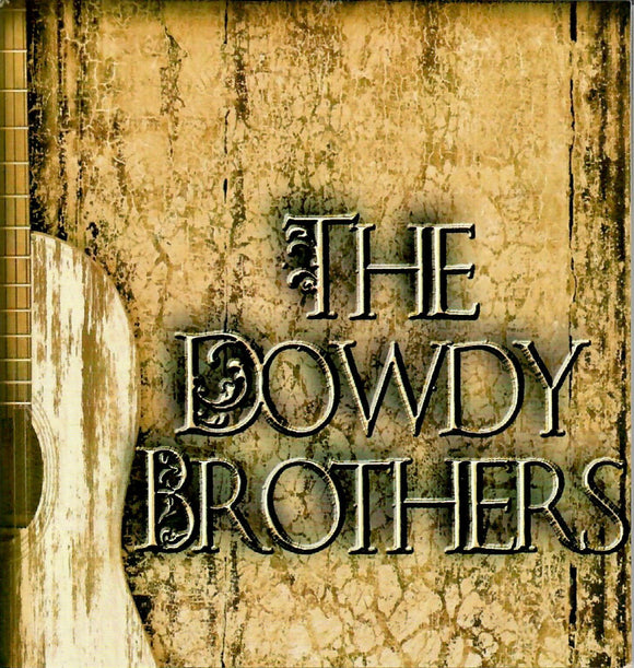 THE DOWDY BROTHERS       DOWDY-2019-CD
