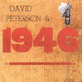DAVID PETERSON & 1946 DP-1946-CD