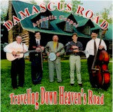 DAMASCUS ROAD ACOUSTIC GOSPEL 'Traveling Down Heaven's Road' DR-1524-CD