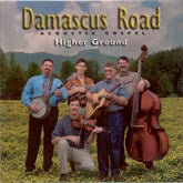 "DAMASCUS ROAD ""Higher Ground"""""