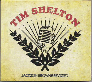 TIM SHELTON 'Jackson Browne Revisited' DRY 2015-CD