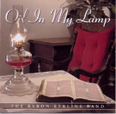 "BYRON BERLINE BAND ""Oil In My Lamp"""