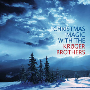 KRUGER BROTHERS 'Christmas Magic with the Kruger Brothers' DTM-021-CD